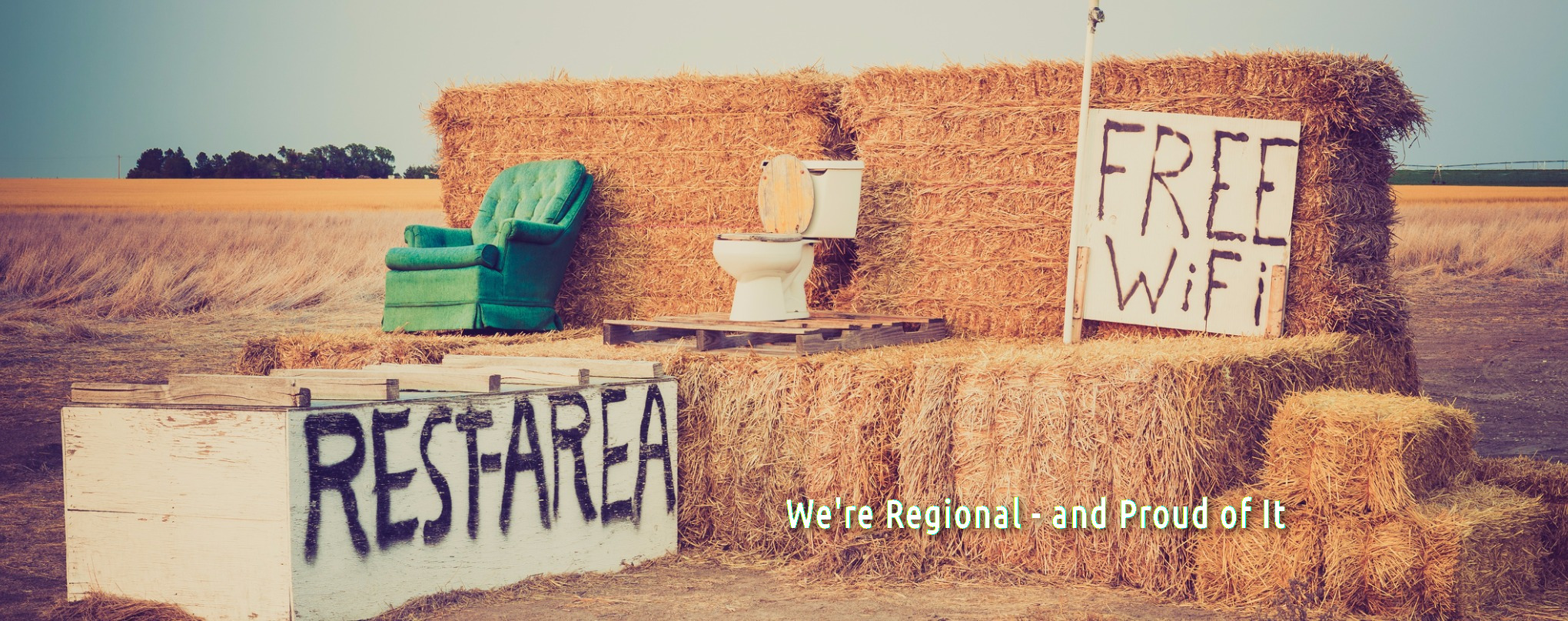 <br><b>We're Regional - and proud of it.</b>